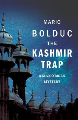 Kashmir: A Max OBrien Mystery Mario Bolduc