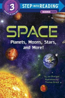 Space: Planets, Moons, Stars, and More! Joe Rhatigan