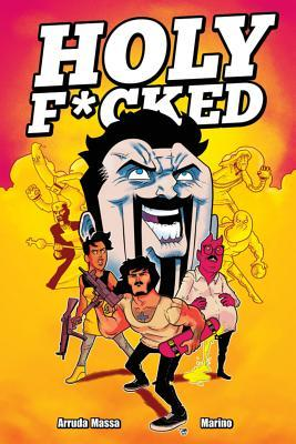 Holy F*cked, Volume 1  by  Action Lab Entertainment
