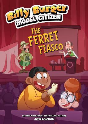 The Ferret Fiasco  by  John Sazaklis