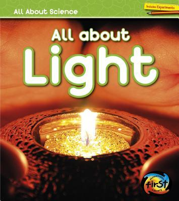 All about Light  by  Angela Royston