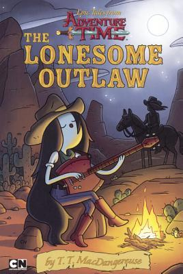 The Lonesome Outlaw  by  T T Macdangereuse