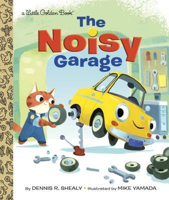 The Noisy Garage  by  Dennis R. Shealy