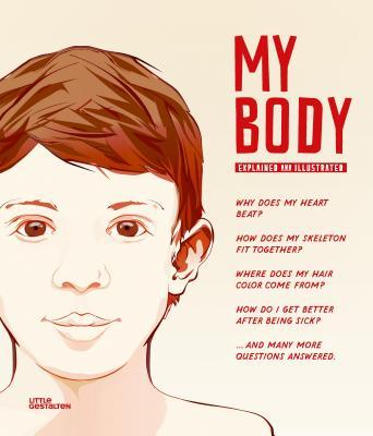 My Body: The Human Body in Illustrations  by  Gestalten