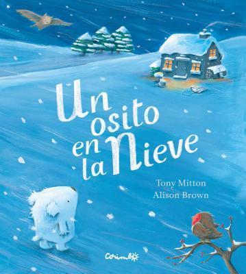 Un Osito En La Nieve  by  Tony Mitton