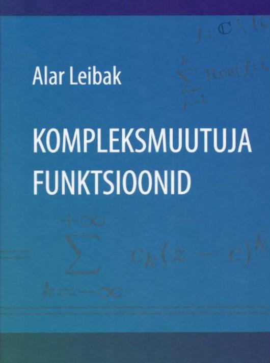 Kompleksmuutuja funktsioonid  by  Alar Leibak