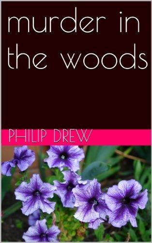 murder in the woods (Gertie Book 4) Philip Drew