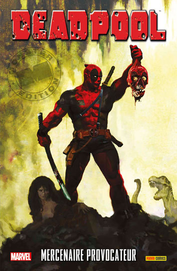 Deadpool : Mercenaire provocateur  by  Victor Gischler, Bong Dazo