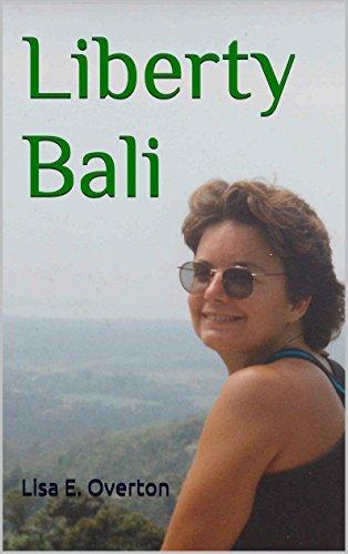 Liberty Bali Lisa E. Overton