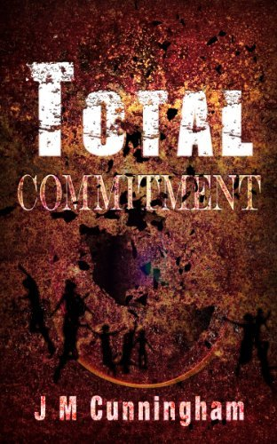 Total Commitment J M Cunningham
