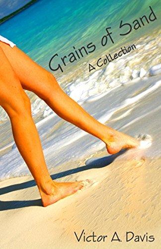 Grains of Sand Victor A. Davis