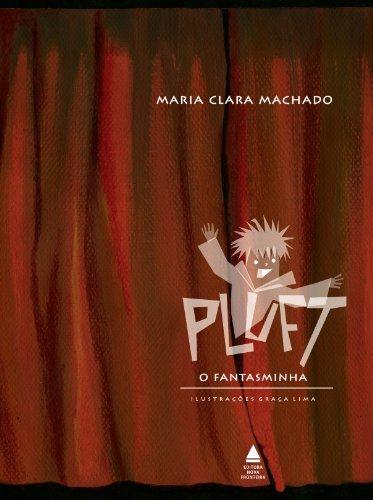 Pluft, o Fantasminha  by  Maria Clara Machado