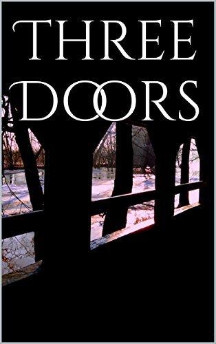 Three Doors  by  Coyla Coblentz