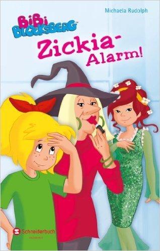 Bibi Blocksberg - Zickia-Alarm!  by  Michaela Rudolph
