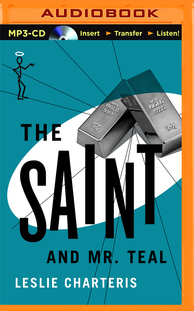 Saint and Mr. Teal, The  by  Leslie Charteris