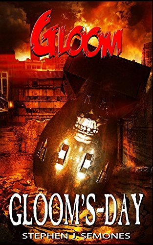 Gloom: Glooms-Day Stephen Semones