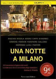 Una notte a Milano  by  Francesco G. Lugli
