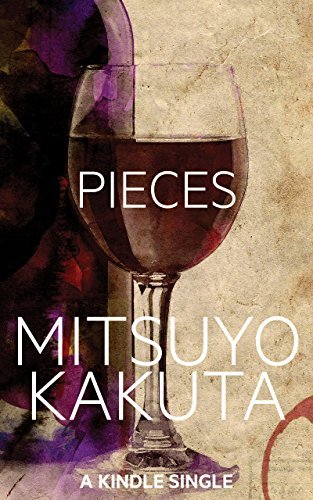 Pieces: A Short Story  by  Mitsuyo Kakuta