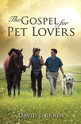 The Gospel for Pet Lovers David J. Brady