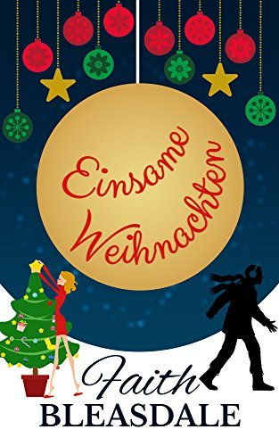 Einsame Weihnachten  by  Faith Bleasdale