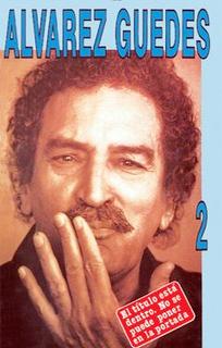 ALVAREZ GUEDES 2 El título está dentro. No se puede poner en la portada: ALVAREZ GUEDES  by  Alvarez Guedes