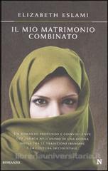 Il Mio Matrimonio Combinato  by  Elizabeth Eslami