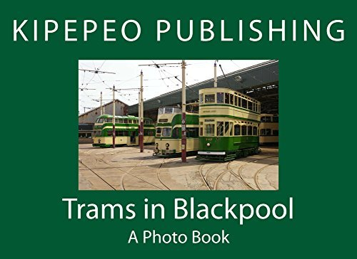Trams in Blackpool  by  Kipepeo Publishing