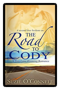 The Road to Cody (Two-Lane Wyoming #1) Suzie OConnell