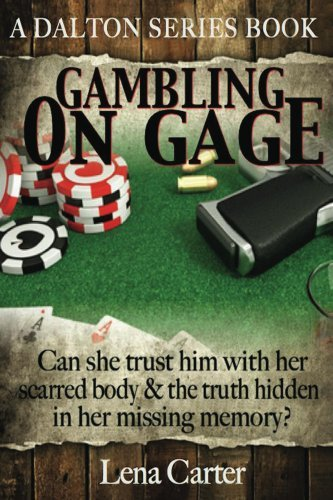 Gambling on Gage (Daltons Book 1)  by  Lena Carter