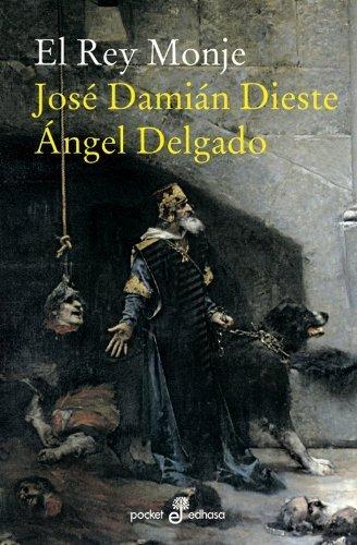 El rey monje  by  Ángel Delgado
