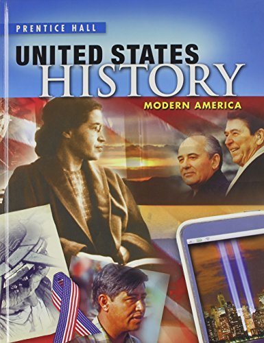 High School United States History 2013 Modern America Student Edition Grade 10/12 Prentice Hall