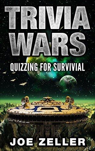 Trivia Wars: Quizzing For Survival  by  Joe Zeller