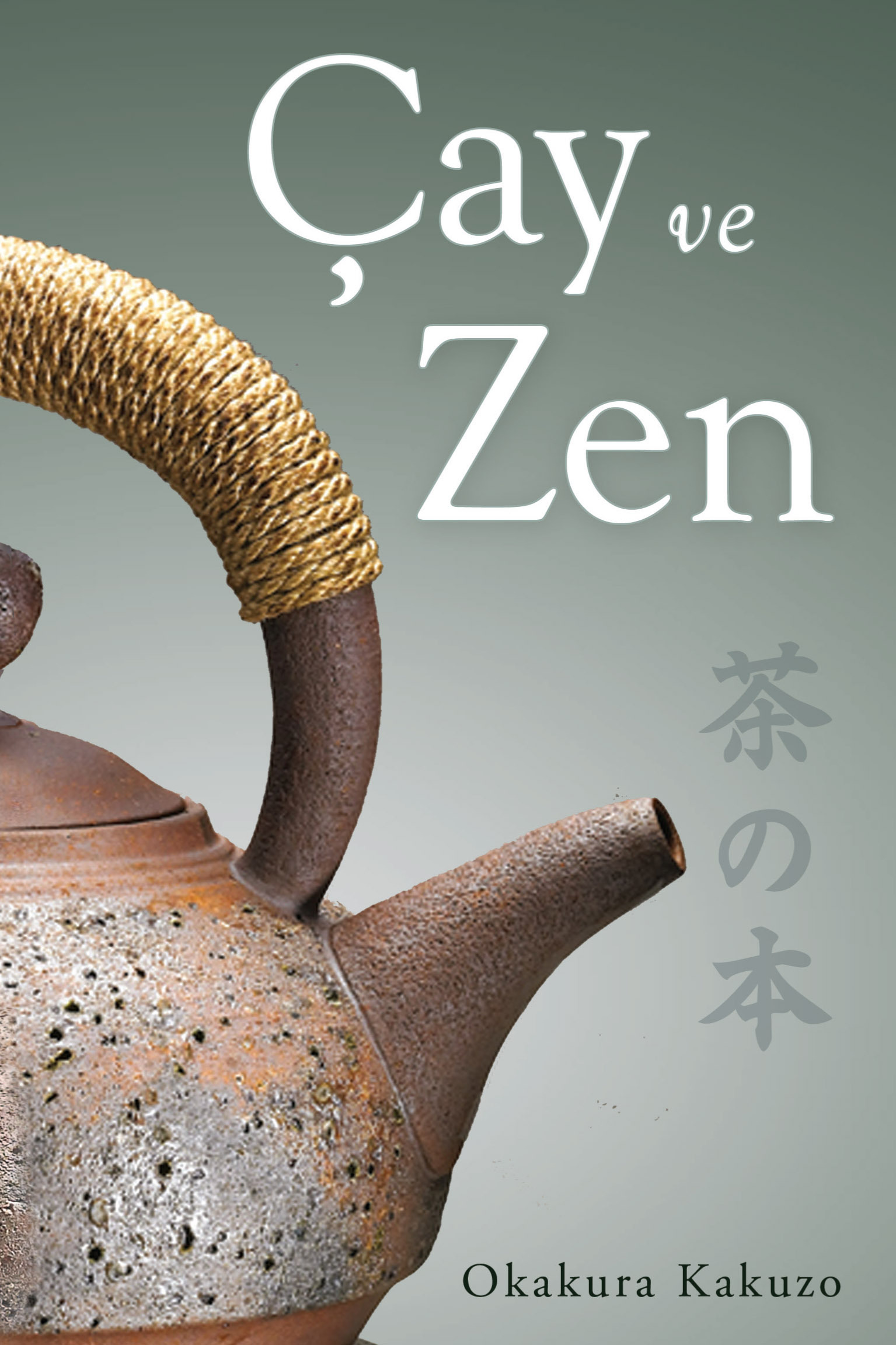 Çay ve Zen Okakura Kakuzō