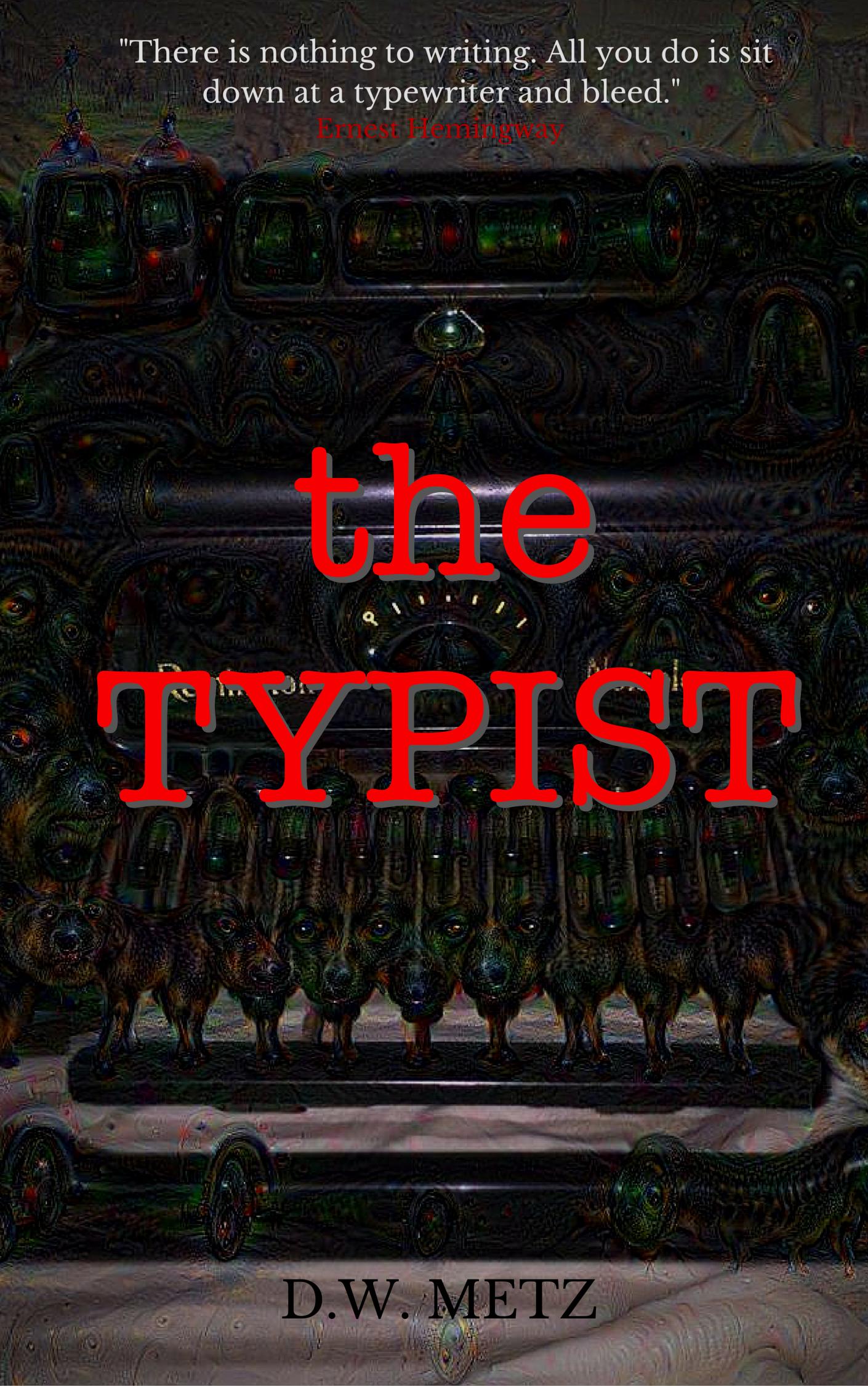The Typist  by  D.W. Metz