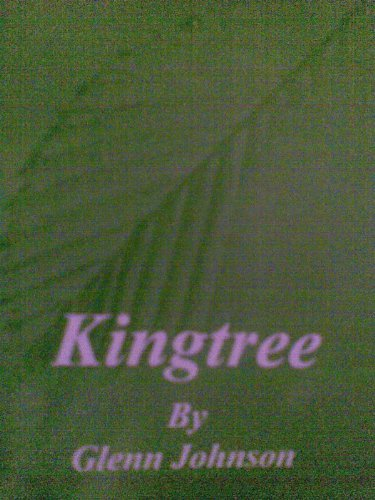 Kingtree  by  Glenn Johnson by Glenn Johnson
