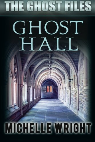 Ghost Hall Michelle Wright