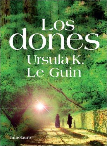 Los Dones  by  Ursula K. Le Guin