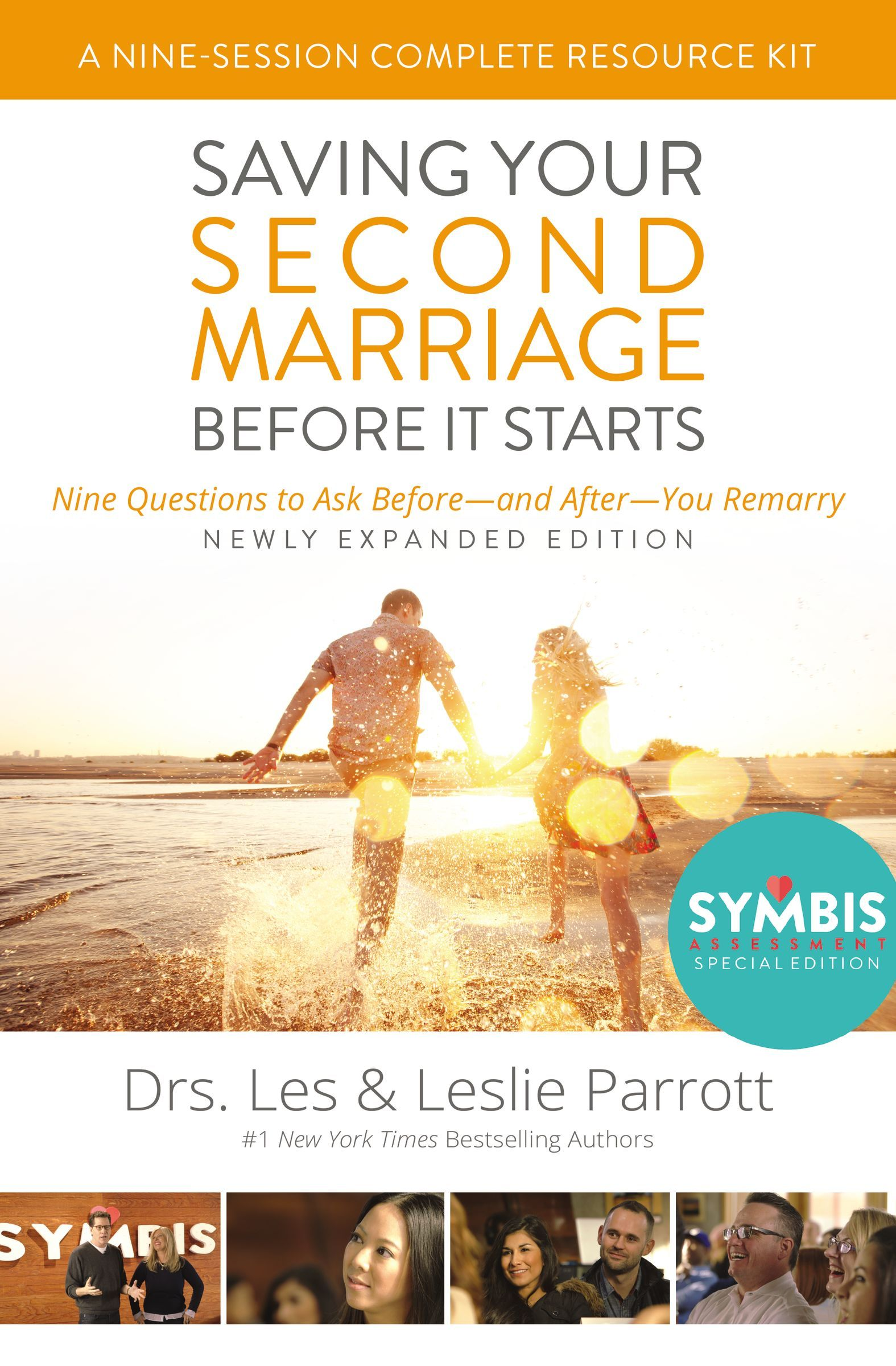 Saving Your Second Marriage Before It Starts Nine-Session Complete Resource Kit: Nine Questions to Ask Before---and After---You Marry Les And Leslie Parrott
