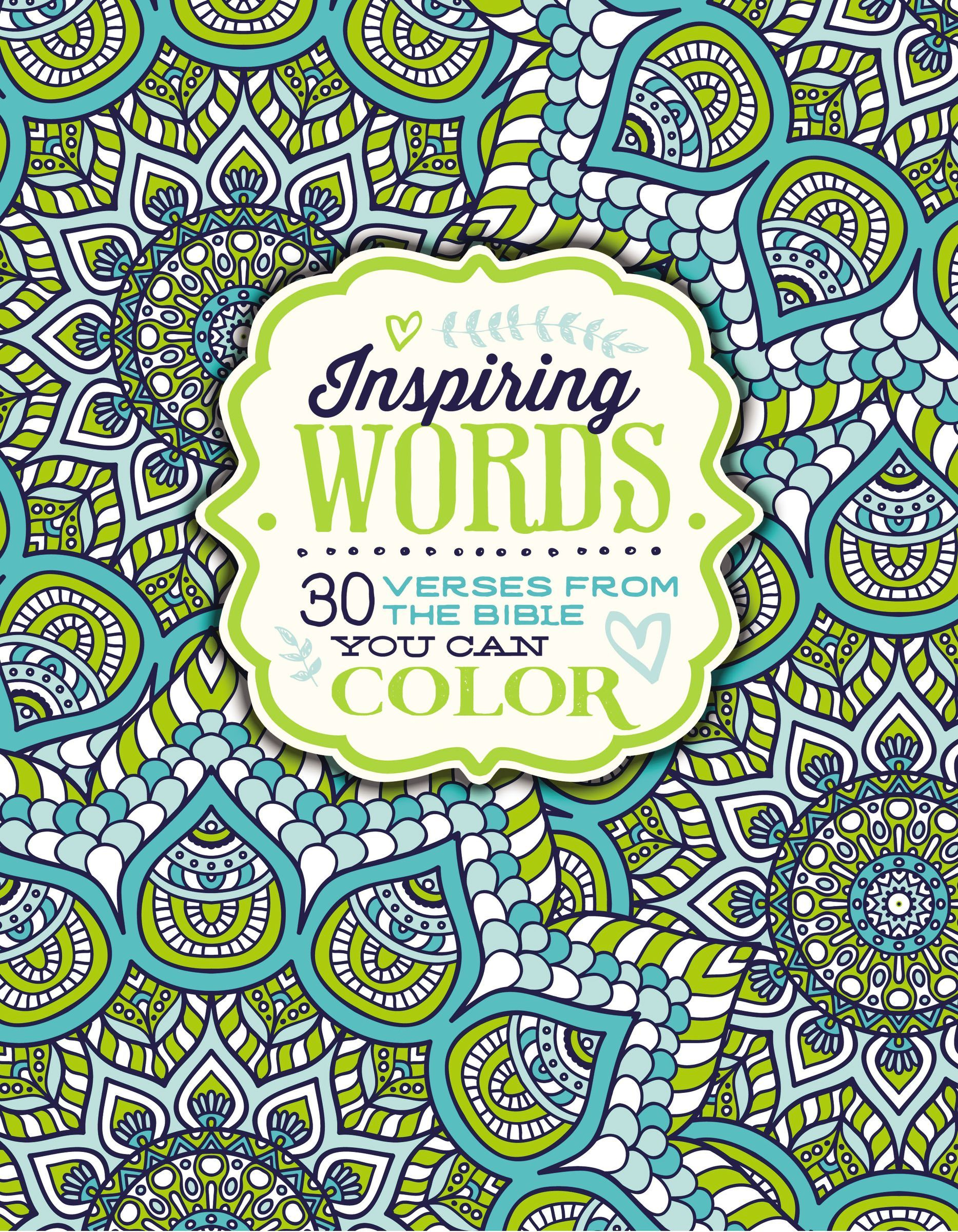 Inspiring Words: 30 Verses from the Bible You Can Color  by  Zondervan Publishing