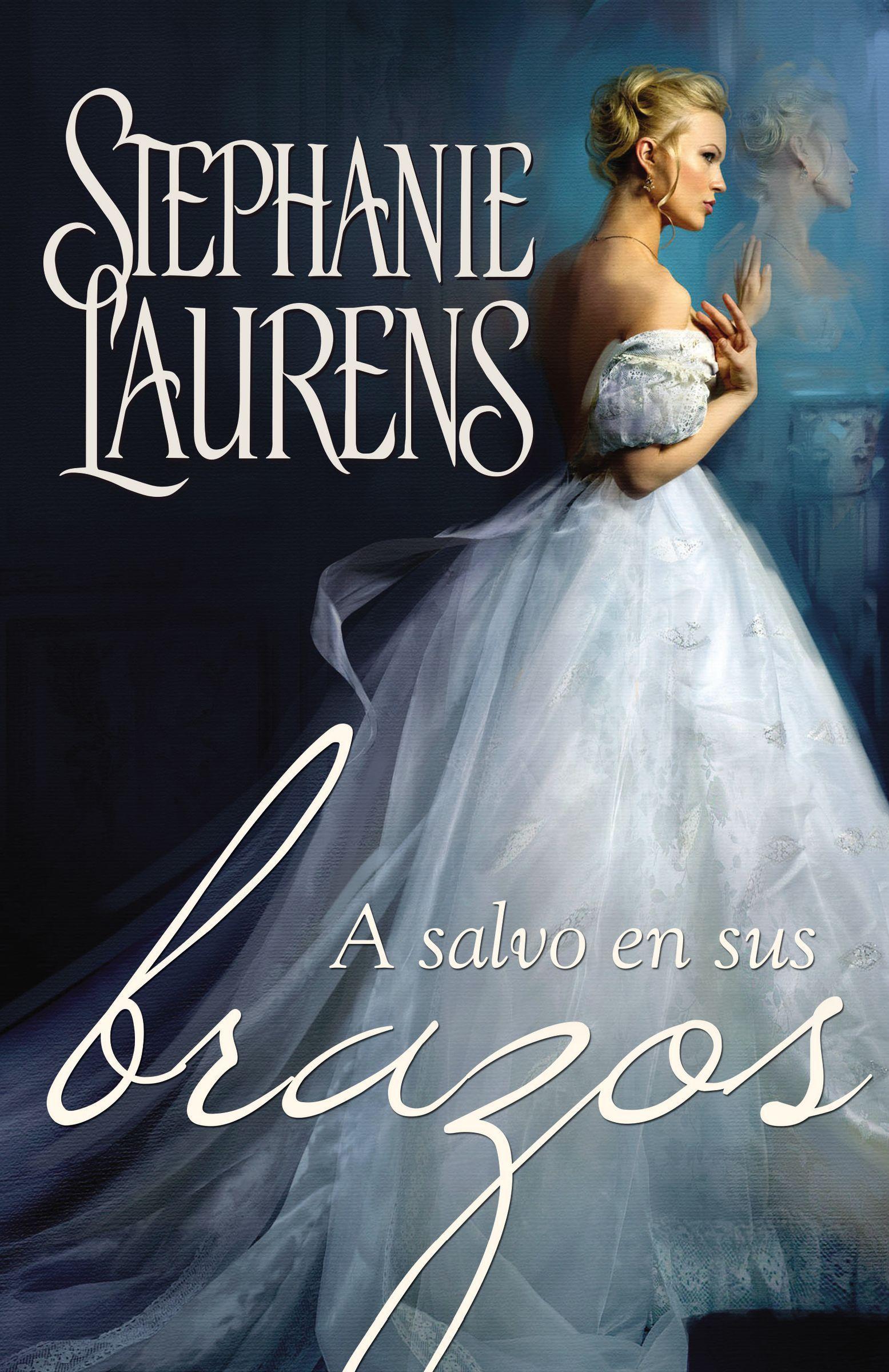 A salvo en sus brazos  by  Stephanie Laurens