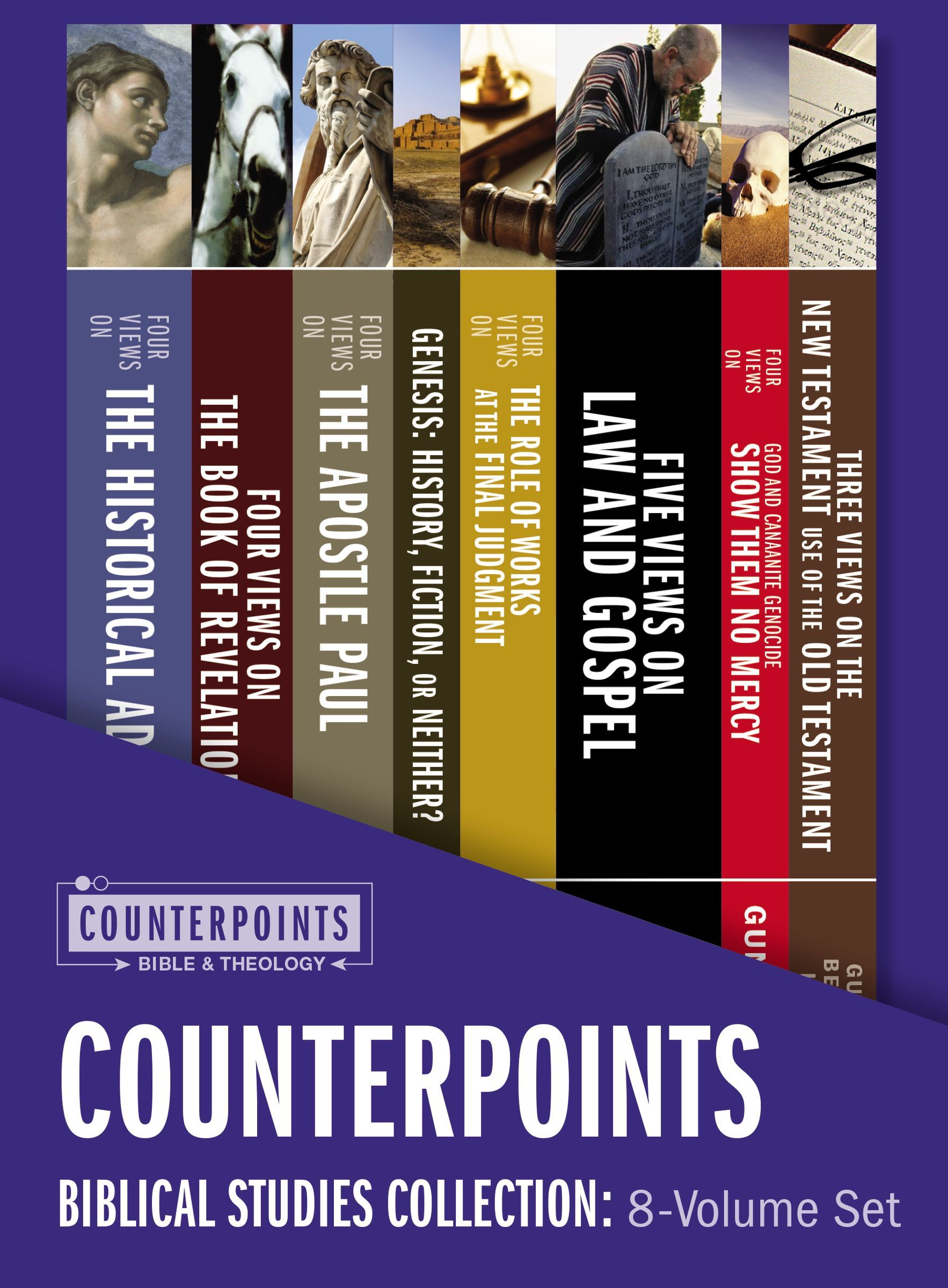 Counterpoints Biblical Studies Collection: 8-Volume Set: Resources for Understanding Controversial Issues in the Bible Stanley N. Gundry