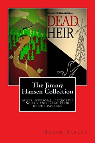 The Jimmy Hansen Collection (The Jimmy Hanson Series Book 1) Brian Basler