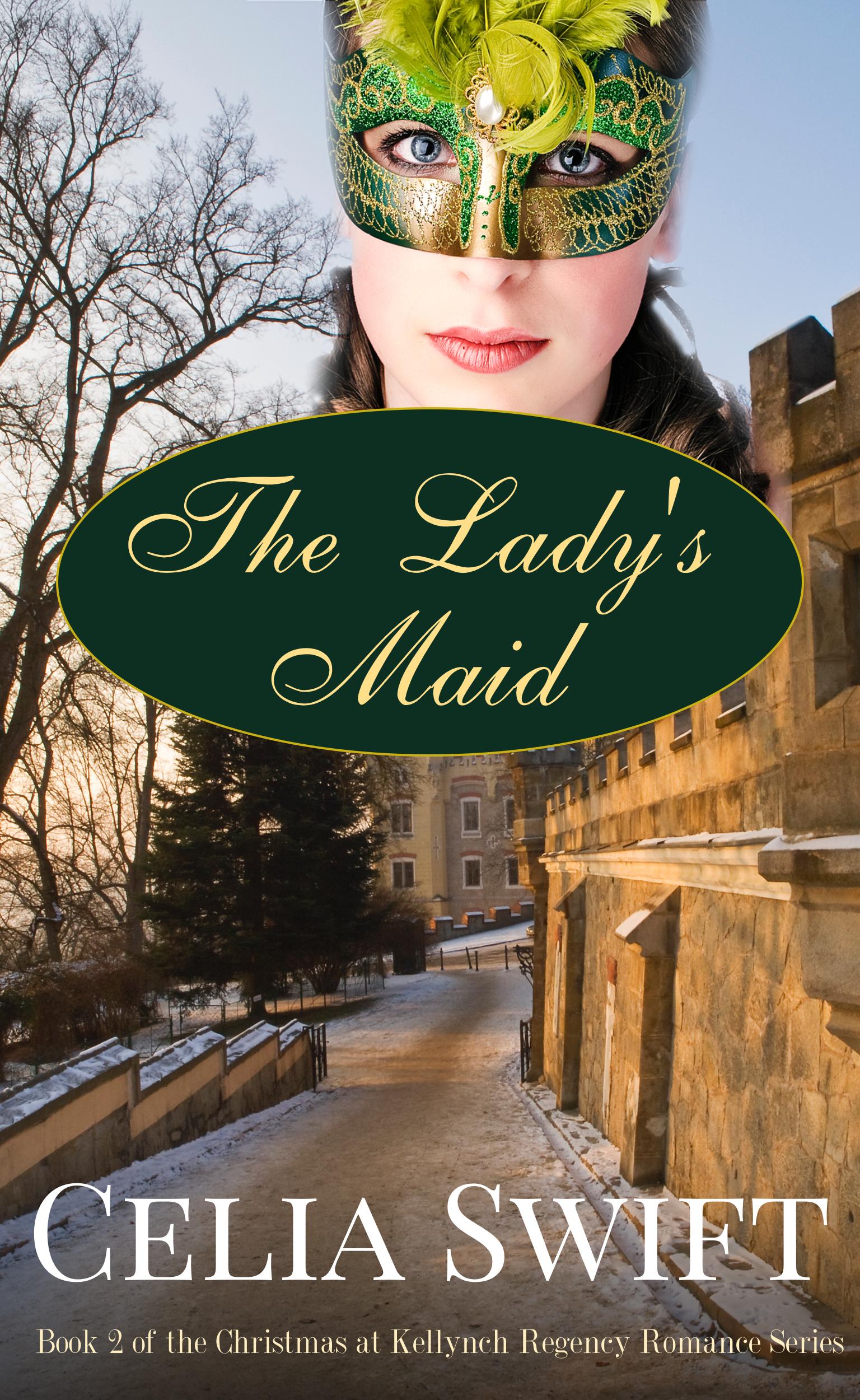 The Ladys Maid Celia Swift