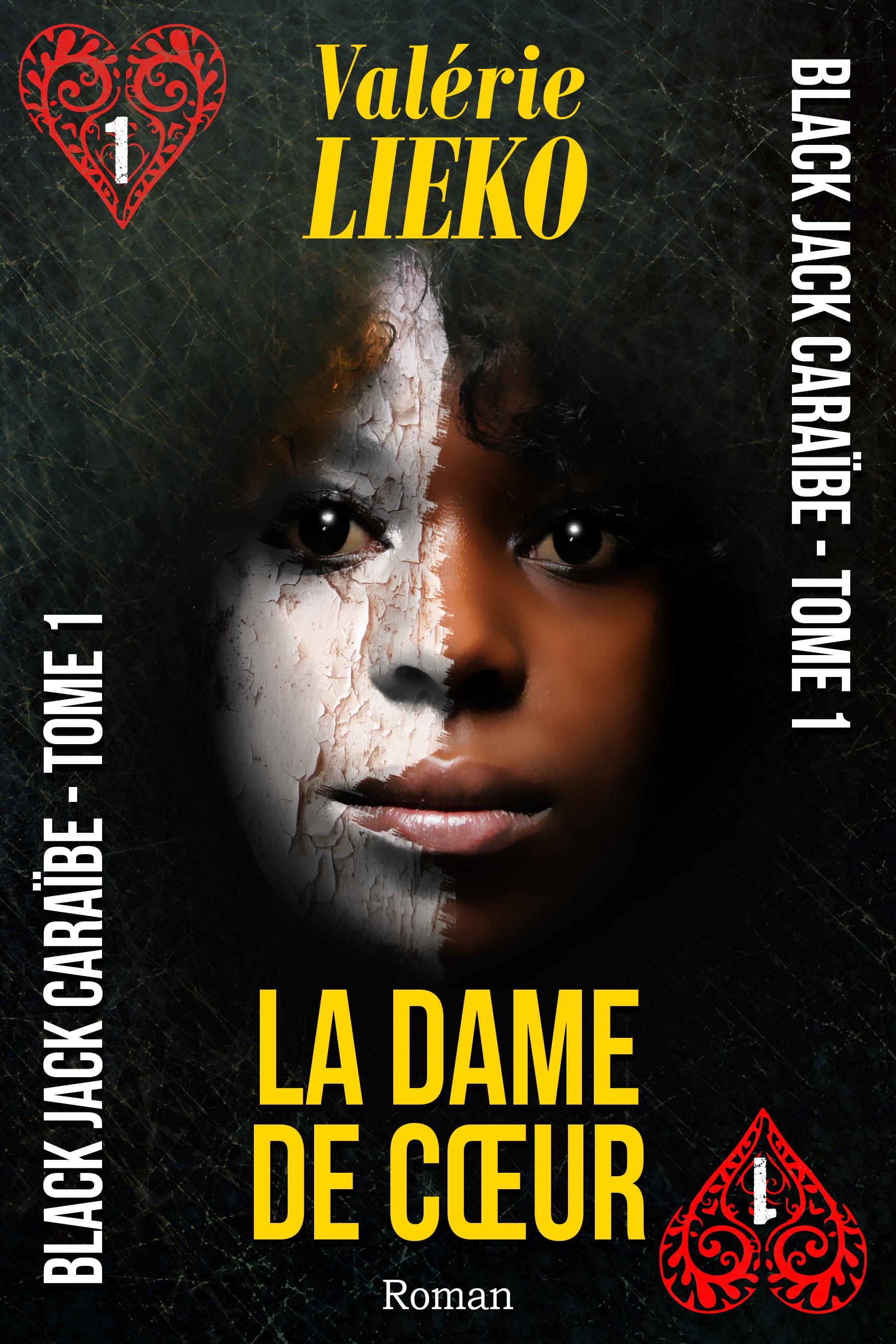 Black Jack Caraïbe, Tome 1: La Dame de coeur Valérie Lieko