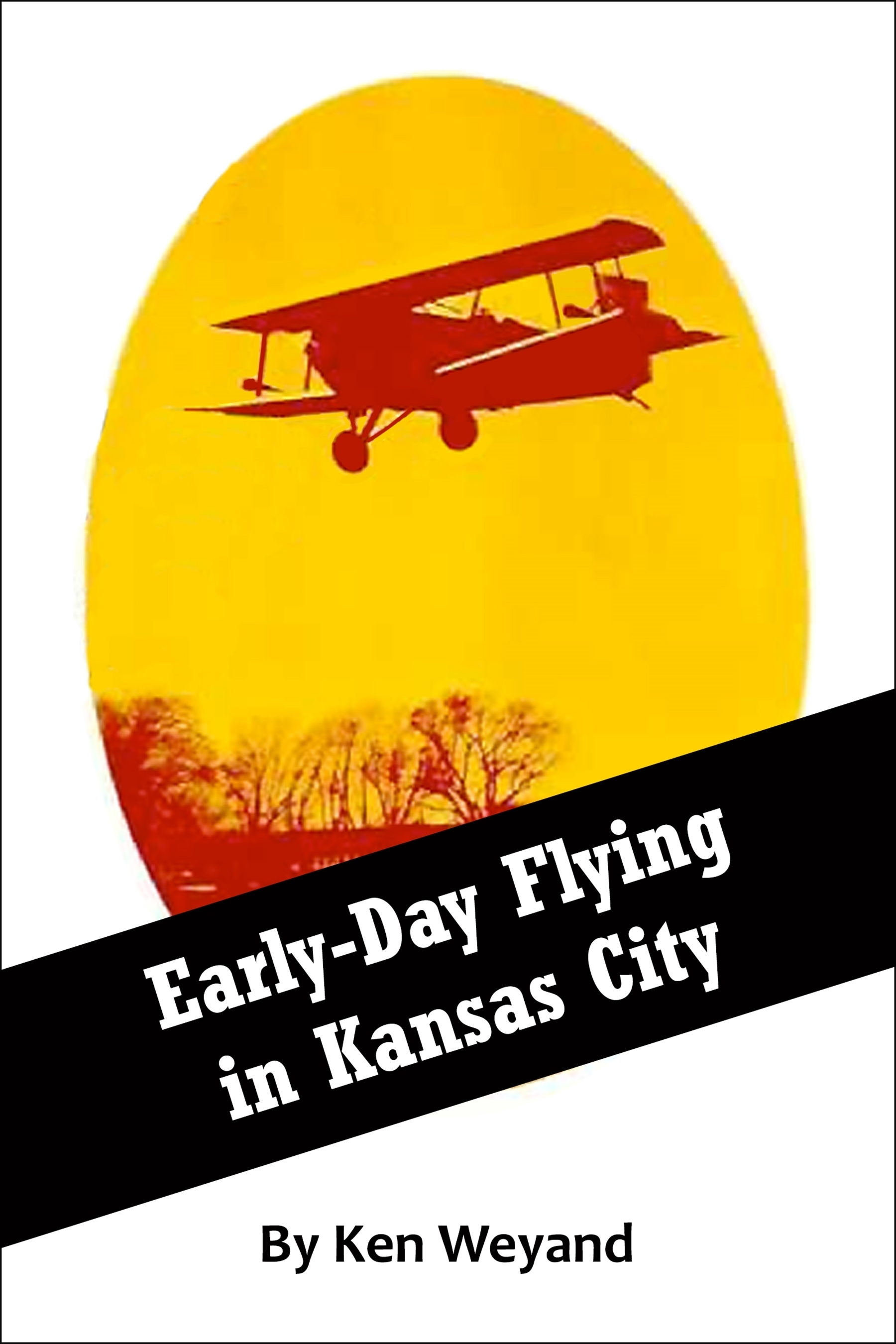Early-Day Flying in Kansas City  by  Ken Weyand