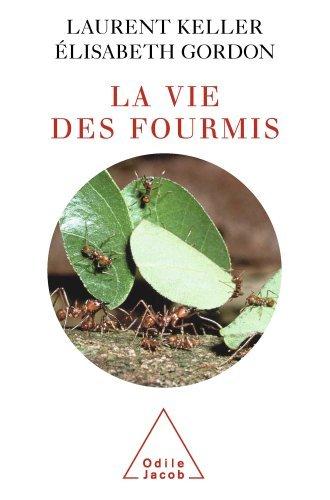 Vie des fourmis (La) Laurent Keller