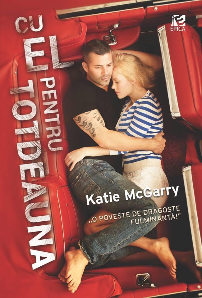 Cu el pentru totdeauna (Pushing the Limits, #3)  by  Katie McGarry