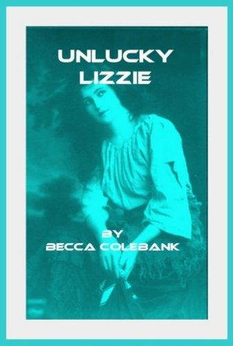 Unlucky Lizzie Becca Colebank