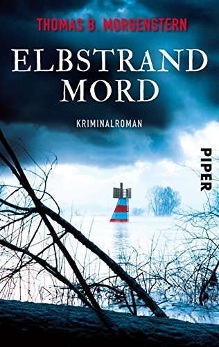 Elbstrandmord: Kriminalroman Thomas B. Morgenstern