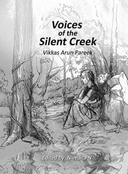 Voices of the Silent Creek  by  Vikkas Arun Pareek